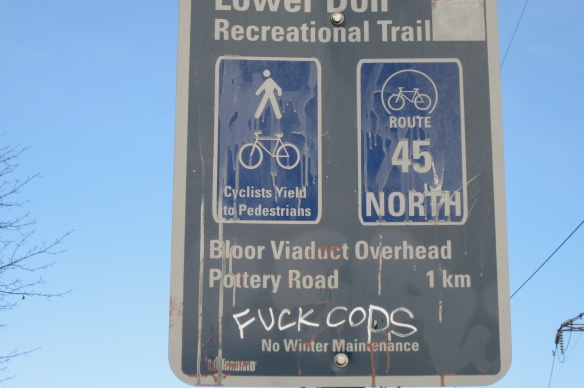 The Sign Says It All- No Winter Maintainance on Lower Don Recreational Trail